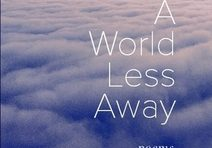 A World Less Away