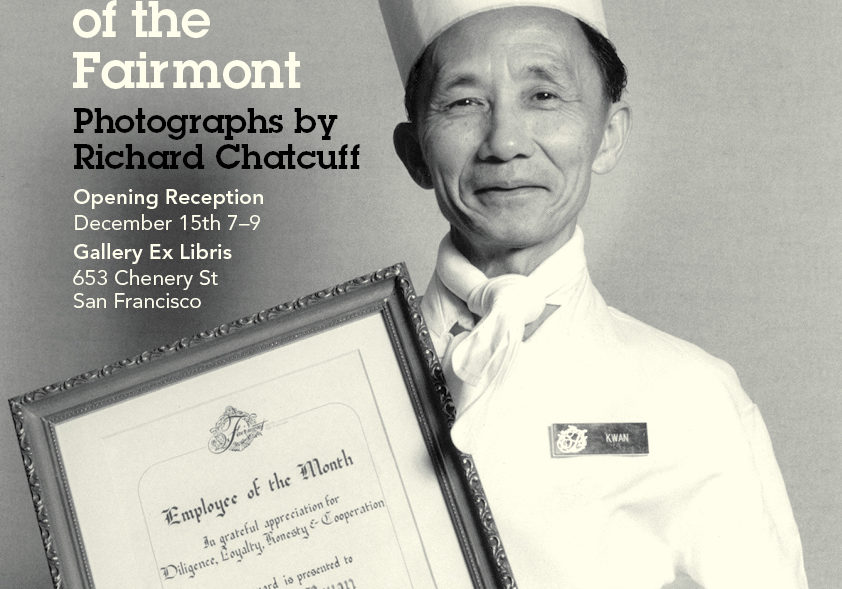 Faces of the Fairmont: Photographs by Richard Chatcuff